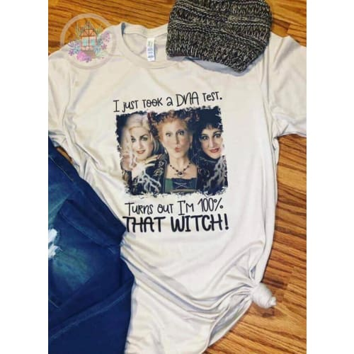 Just Took a DNA Test 100% THAT Witch Shirt Top - Shirts