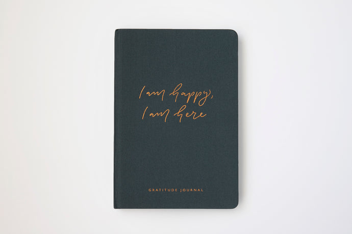 I am happy, I am here - Gratitude Journal NAVY