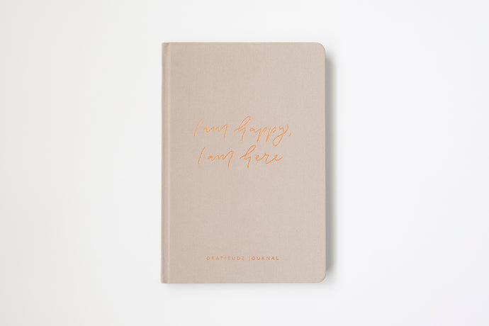 I am happy, I am here - Gratitude Journal BEIGE (Bulk Discount Inside)