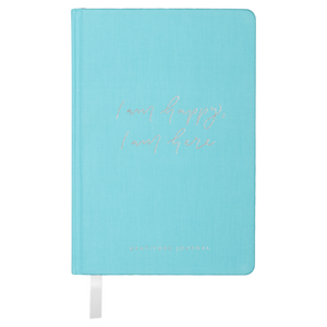 I am happy, I am here - Gratitude Journal TEAL