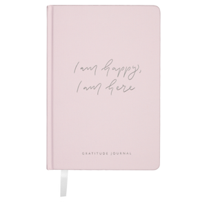 I am happy, I am here - Gratitude Journal PINK