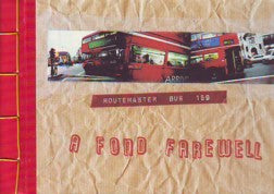 A Fond Farewell  Routemaster Bus 159