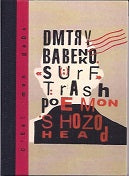 Surf Trash Poem On Shozo Head