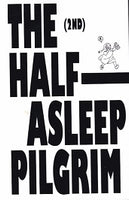 The Half-Asleep Pilgrim (2nd ed.)