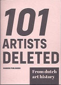 101 Artists Deleted From Dutch Art History