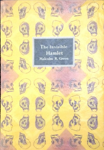The Invisible Hamlet