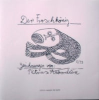 Der Froschkönig a version of the Frog King fairy tale retold and with drawings by Petrus Akkordeon