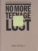 Het Andre Behr Pamflet 38  No More Teenage Lust
