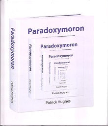 Paradoxymoron: Foolish Wisdom IN Words And Pictures