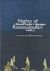 Nights Of Koutouloufari-Donna Lydia's Opaque Voids