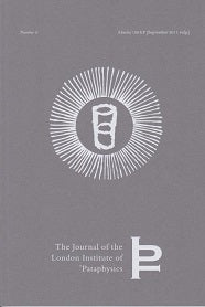 The Journal Of The London Institute Of Pataphysics #3