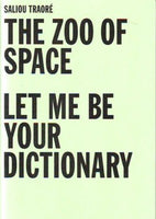 The Zoo Of Space  Let Me Be Your Dictionary