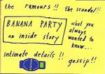 Trashtown Magazine 78  Banana Party An Inside Story