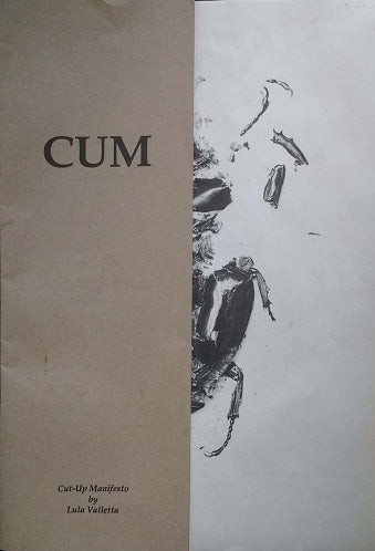 CUM  Cut-Up Manifesto