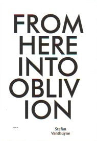 From Here Into Oblivion