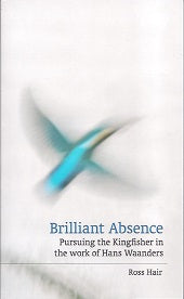 Brilliant Absence by Ross Hair