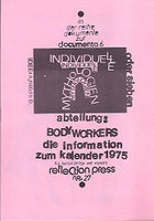 Individuelle Mythologien Abteilung: Body Workers