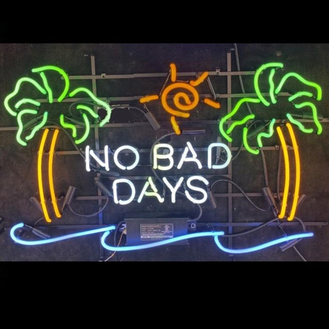 No Bad Days Neon Sign