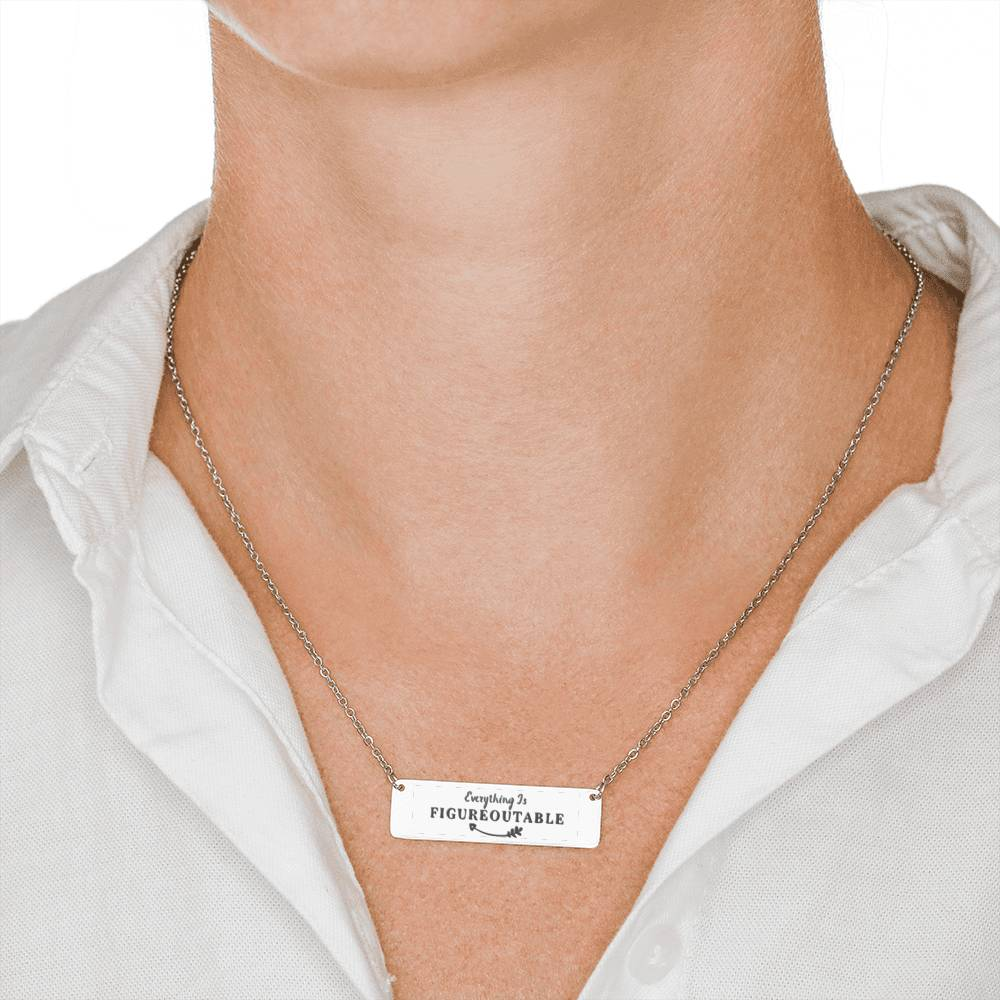 Everything Is Figureoutable Bar Necklace Silver