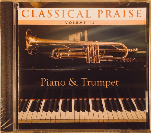 Classical Praise Vol. 16 - Piano & Trumpet