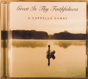 Great is Thy Faithfulness A Capella Hymns
