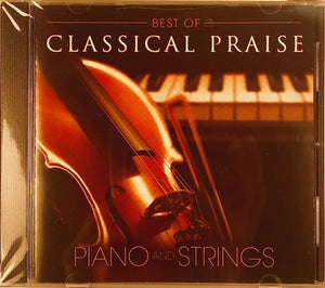 Best of Classical Praise Piano & Strings