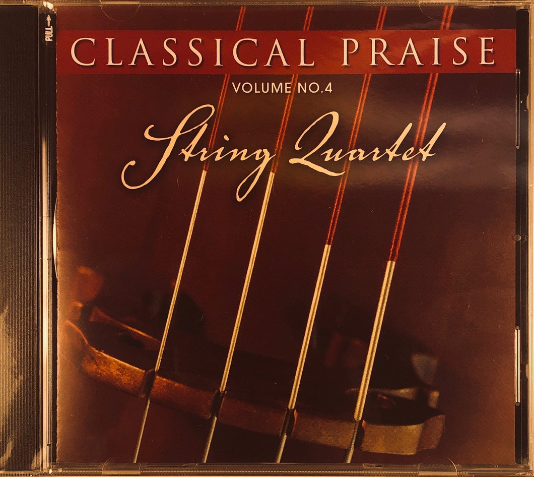 Classical Praise Vol. 4 - String Quartet