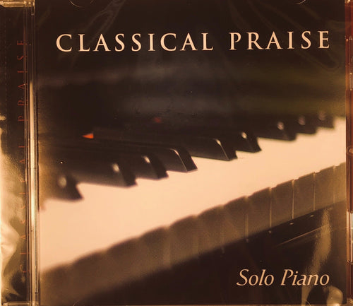 Classical Praise Vol. 1 - Solo Piano