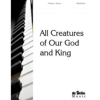 All Creatures of Our God and King-Piano Solo