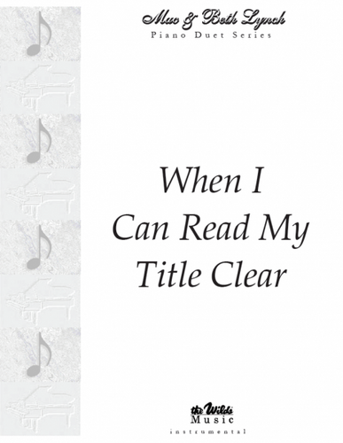 When I Can Read My Title Clear
