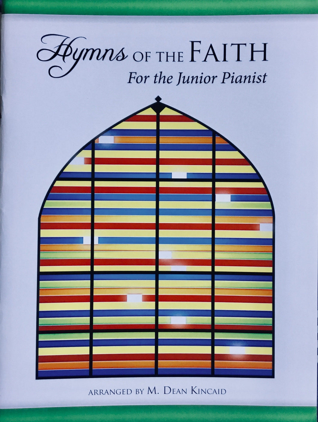 Hymns of the Faith for the Junior Pianist