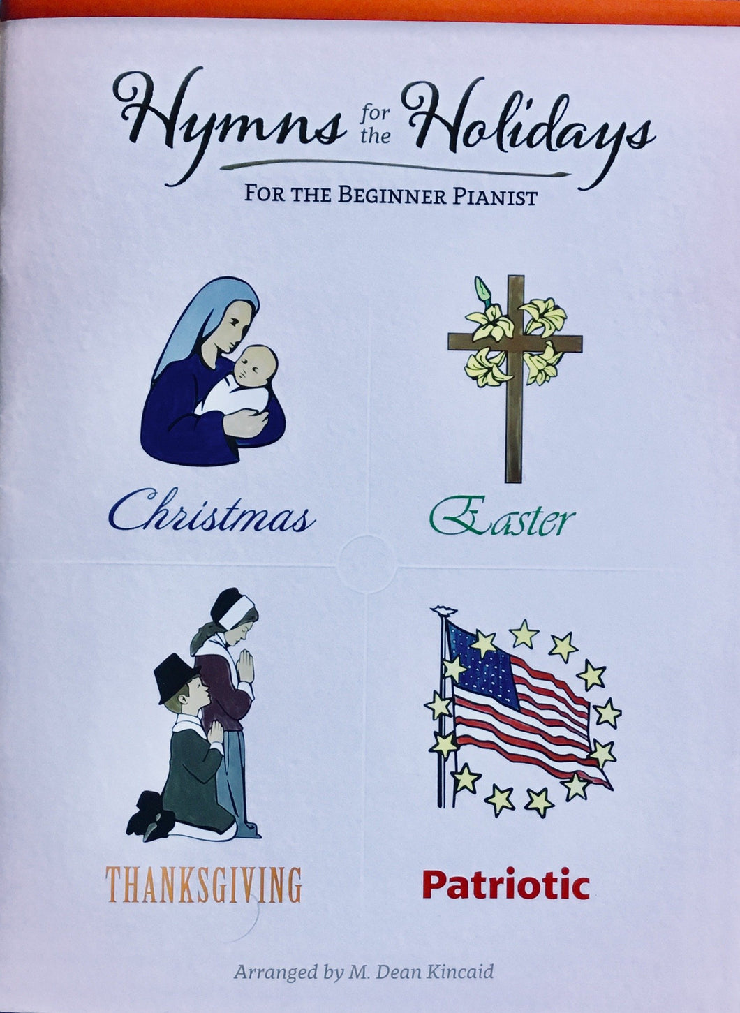 Hymns for the Holidays For the Beginner Pianist