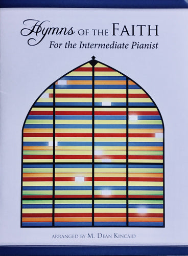 Hymns of the Faith For the Intermediate Pianist