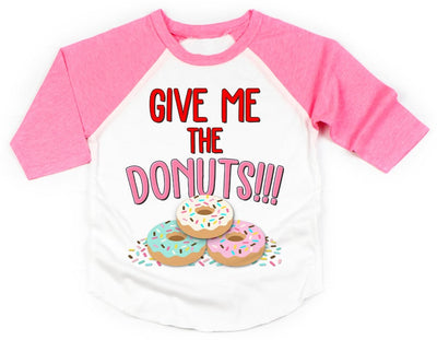 Give Me The Donuts Raglan