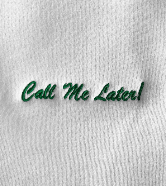 Call Me Later! Hoodie