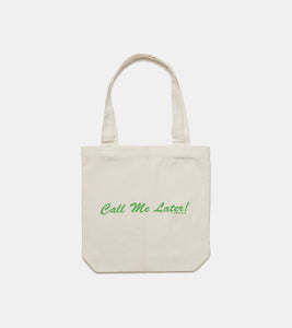 Call Me Later! Tote Bag