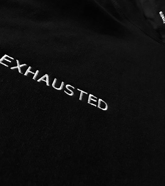 EXHAUSTED Hoodie
