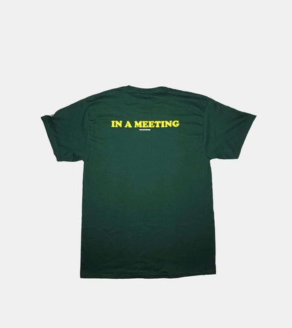 'IN A MEETING' T-Shirt - SORRYIMBUSY