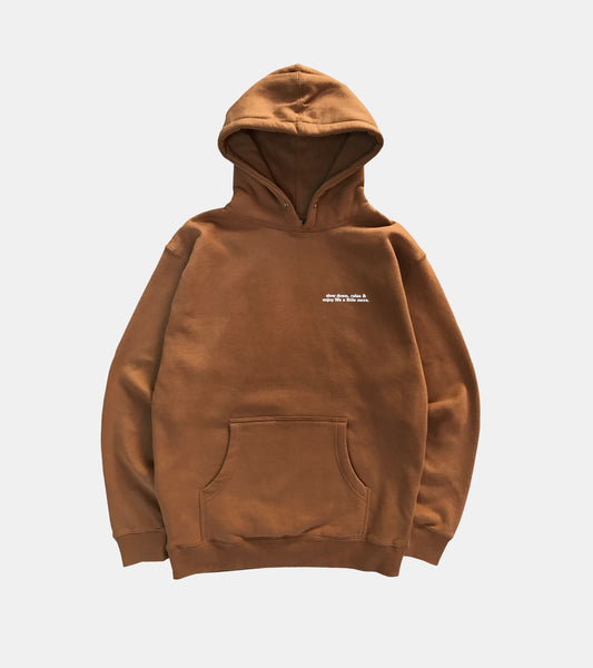 slow down, relax and enjoy life a little more SORRYIMBUSY Brown Hoodie