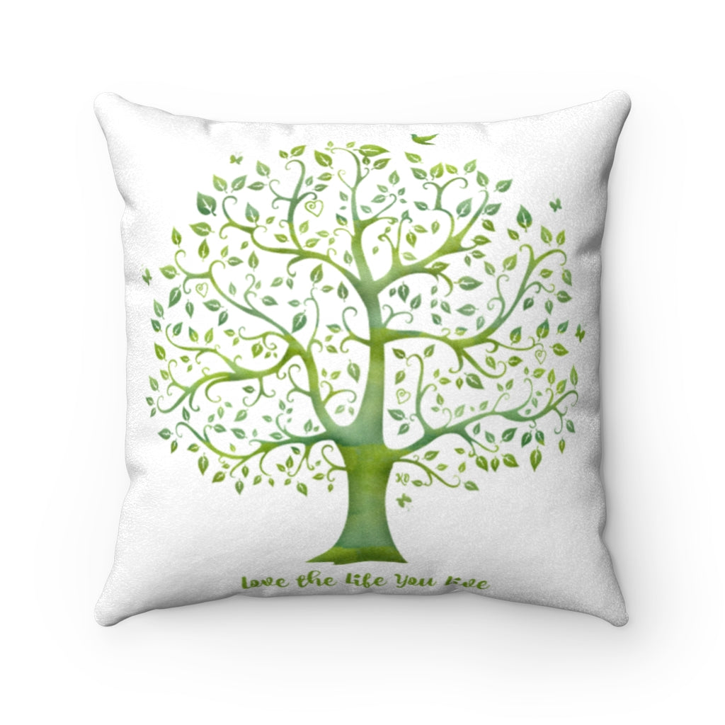 Faux Suede Square Pillow - Love the life you live