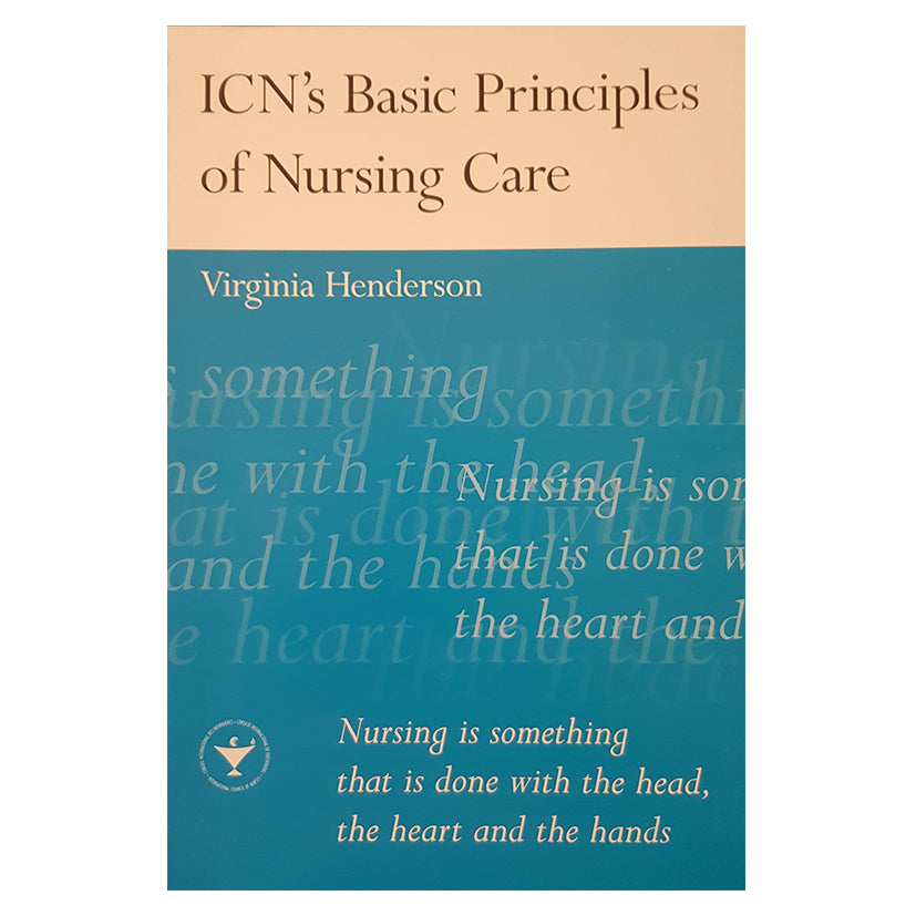 ICN Basic Principles of Nursing Care