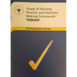 Scope of Nursing Practice and Decision-making Framework