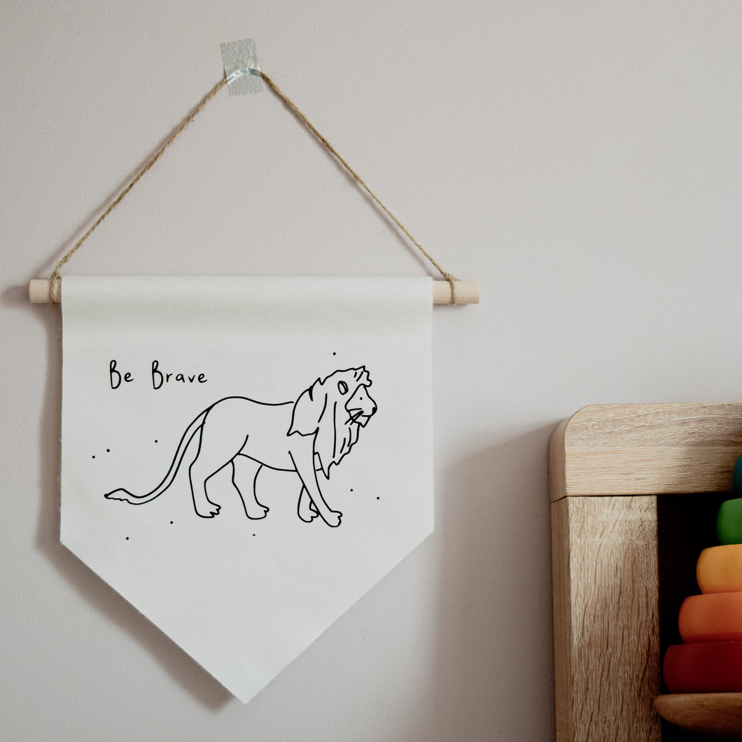 Be Brave Lion Wall Hanging Banner flag