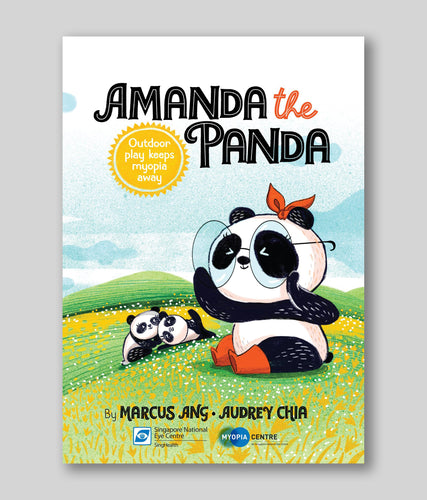 Amanda the Panda: Outdoor Play Keeps Myopia Away