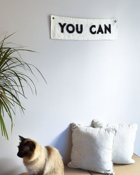 """You Can"" Banner - Black"