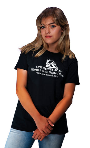 Warm & Safe Life Begins at 45 degrees Women's T-Shirt