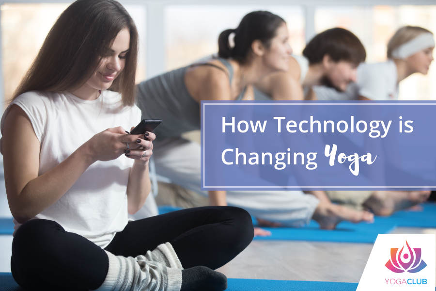 How Technology is Changing Yoga