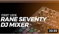 Rane SEVENTY DJ Mixer First Look from Skratch School & Skratch Bastid