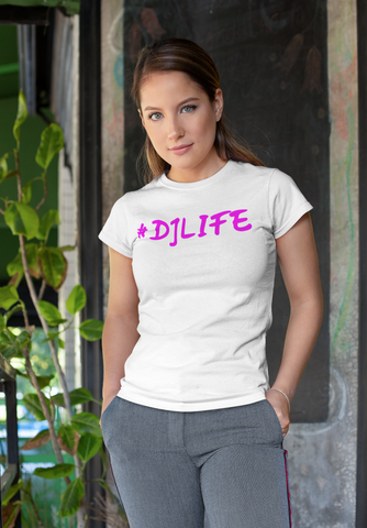 Womens #DJLIFE White T-Shirt (Pink Letters)