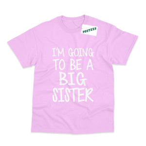I'm Going To Be A Big Sister Kids Pregnancy Announcement T-Shirt